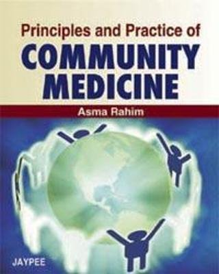 Principles and Practice of Community Medicine 2008 (Paperback): Asma Rahim