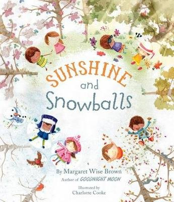 Sunshine and Snowballs (Hardcover): Margaret Wise Brown