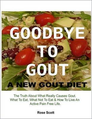 Goodbye to Gout - A New Gout Diet (Electronic book text