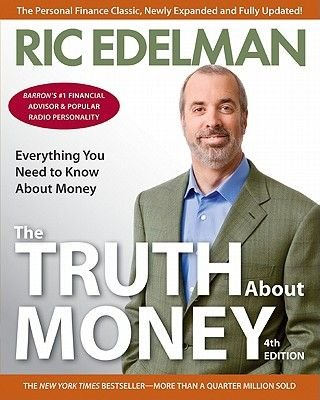 The Truth about Money 4th Edition (Electronic book text): Ric Edelman