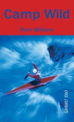 Camp Wild (Hardcover, Turtleback Scho):