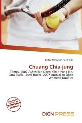 Chuang Chia-Jung (Paperback): Kristen Nehemiah Horst