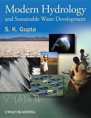 Modern Hydrology and Sustainable Water Development (Electronic book text, 1st edition): S.K. Gupta