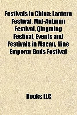 Festivals in China - Mid-Autumn Festival (Paperback): Books Llc
