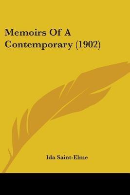 Memoirs of a Contemporary (1902) (Paperback): Ida Saint-Elme