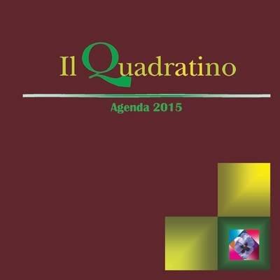Il Quadratino - Agenda 2015 (Italian, Paperback): Emmarosa Varotto