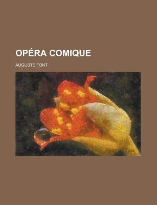 Opera Comique (English, French, Paperback): American City Planning Institute, Auguste Font