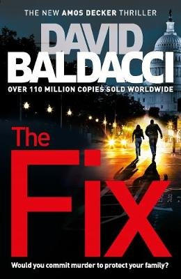 The Fix (Paperback): David Baldacci