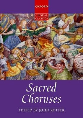 Sacred Choruses (Sheet music, Vocal score on sale): John Rutter