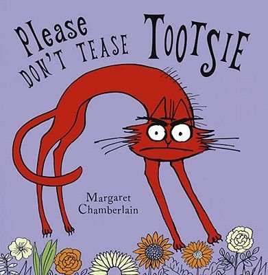 Please Don't Tease Tootsie (Hardcover): Margaret Chamberlain