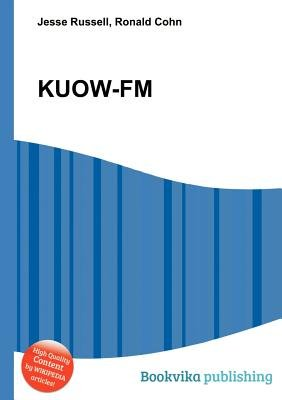 Kuow-FM (Paperback): Jesse Russell, Ronald Cohn
