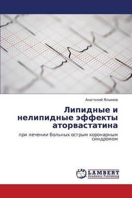 Lipidnye I Nelipidnye Effekty Atorvastatina (Russian, Paperback): Yalymov Anatoliy