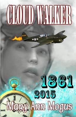 Cloud Walker (Paperback): Mary Ann Mogus