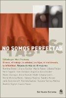 No Somos Perfectas (English, Spanish, Paperback): Mori