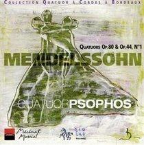 Felix Mendelssohn - String Quartets Op. 80 and Op. 44 No. 1 (Quatuor Psophos) (CD): Felix Mendelssohn
