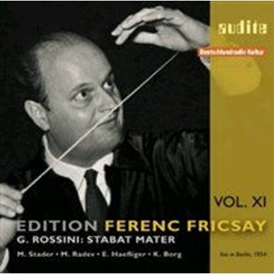 Various Artists - G. Rossini: Stabat Mater (Fricsay Edition Vol 11) (CD): Gioachino Rossini, Ferenc Fricsay, Maria Stader,...