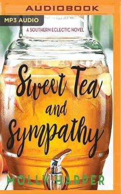 Sweet Tea and Sympathy (MP3 format, CD): Molly Harper