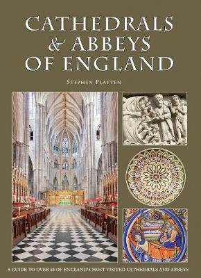Cathedrals & Abbeys of England (Paperback, 6th Revised edition): Stephen Platten
