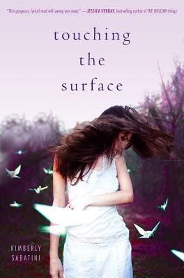 Touching the Surface (Paperback, Reprint): Kimberly Sabatini
