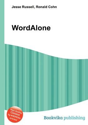 Wordalone (Paperback): Jesse Russell, Ronald Cohn