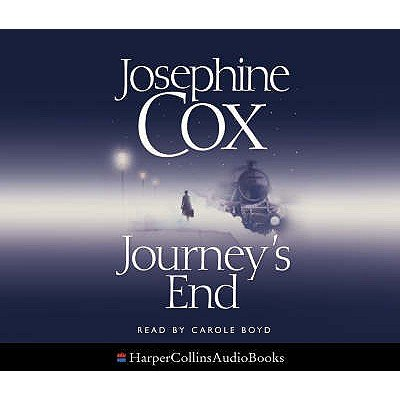 Journey's End (Abridged, Standard format, CD, Abridged edition): Josephine Cox
