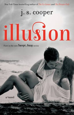 Illusion (Electronic book text): J.S. Cooper