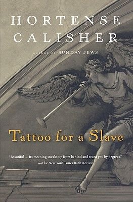 Tattoo for a Slave (Paperback): 'Hortense Calisher