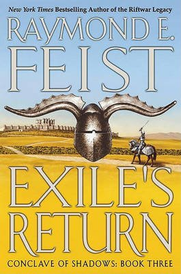 Exile's Return - Conclave of Shadows: Book Three (Electronic book text): Raymond E. Feist