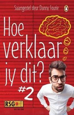 Hoe Verklaar Jy Dit? # 2 (Afrikaans, Paperback): Danny Fourie