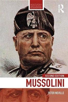 Mussolini (Electronic book text, 2nd New edition): Peter Neville