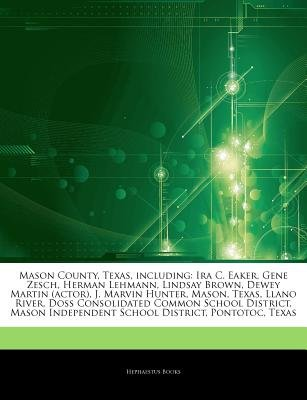 Articles on Mason County, Texas, Including - IRA C  Eaker