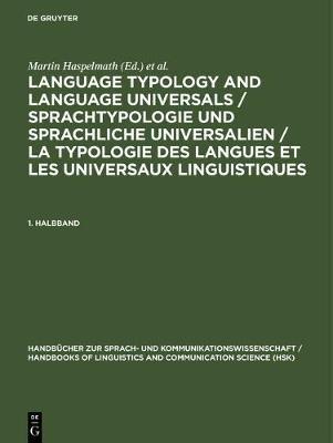 Language Typology and Language Universals / Sprachtypologie und sprachliche Universalien / La typologie des langues et les...