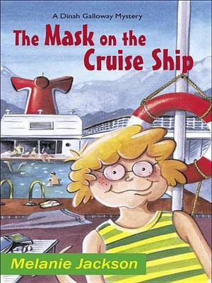 The Mask on the Cruise Ship (Electronic book text): Melanie Jackson