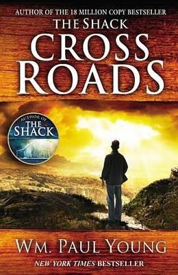 Cross Roads - Donde Confluyen El Amor y El Abandono (Electronic book text): W.M. Paul Young
