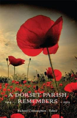 A Dorset Parish Remembers - 1914-1918 (Paperback): Parish of Powerstock