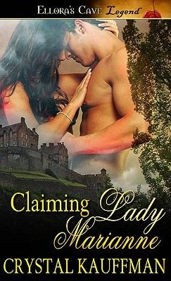 Claiming Lady Marianne (Electronic book text): Crystal Kauffman