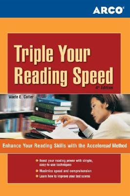 Triple Your Reading Speed - 4th Edition (Paperback, 4th edition): Cutler