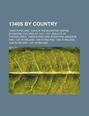 1340s by Country - 1340s in England, (Paperback): Books Llc