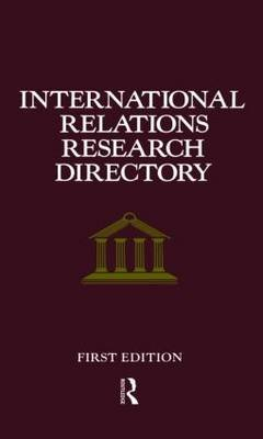 International Relations Research Directory (Hardcover): Europa Publications