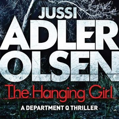 The Hanging Girl (Downloadable audio file, Unabridged): Jussi Adler-olsen