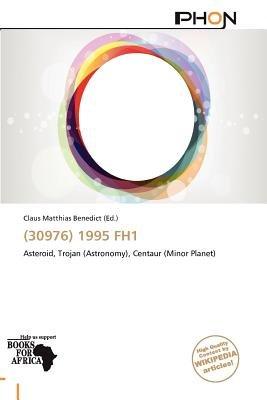(30976) 1995 Fh1 (Paperback): Claus Matthias Benedict