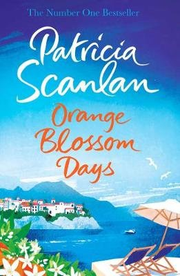 Orange Blossom Days (Paperback, Export): Patricia Scanlan