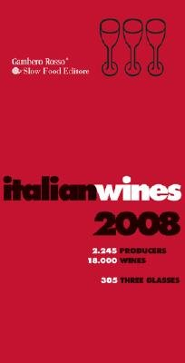 Italian Wines 2008 (Paperback, Revised edition): Gambero Rosso