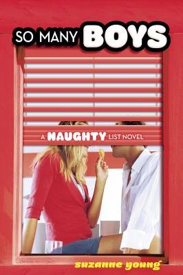 So Many Boys - A Naughty List Novel (Electronic book text): Suzanne Young