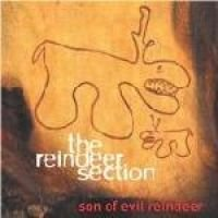 Reindeer Section - Son of Evil Reindeer (CD, Imported): Reindeer Section