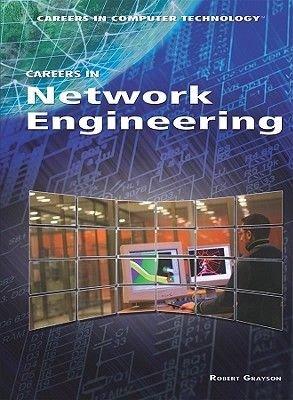 Careers in Network Engineering (Hardcover): Robert Grayson