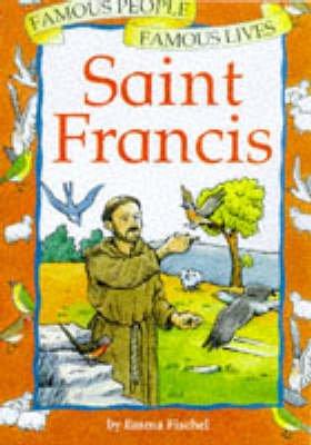 St. Francis (Hardcover): Emma Fischel