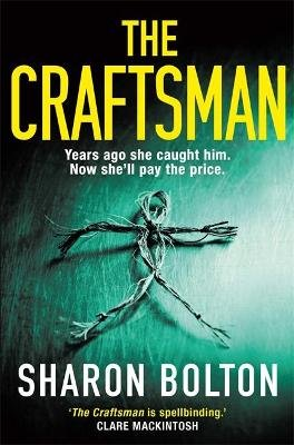 The Craftsman - The most chilling book you'll read this year (Paperback): Sharon Bolton