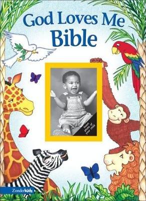 God Loves Me Bible, Revised (Electronic book text): Susan Elizabeth Elizabeth Beck