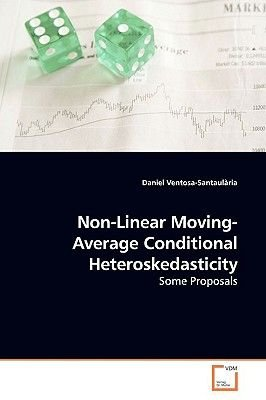 Non-Linear Moving-Average Conditional Heteroskedasticity (Paperback): Daniel Ventosa-Santaularia
